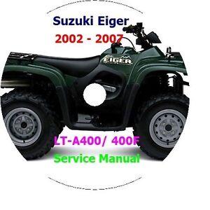 2002 2007 suzuki lt a400 lt 400f service manual cd eiger 2003 2004 rh ebay com 2004 suzuki eiger 400 4x4 owners manual 2004 suzuki eiger 400 4x4 repair manual