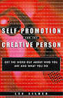Self-promotion for the Creative Person by Lee Silber (Paperback, 2001)