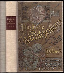 Vogt-J-G-Illustrierte-Weltgeschichte-f-das-Volk-Bd-III-Mittelalter-1894