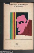 IL MARGINE DI PIEYRE DE MANDIARGUES - 1968