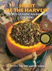 Spirit of the Harvest: North American-Indian Cooking by Beverly Cox (Hardback, 1991)