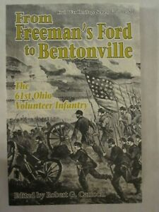 From-Freeman-039-s-Ford-to-Bentonville-The-61st-Ohio-Volunteer-Infantry