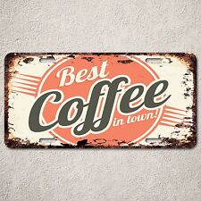 LP0197 Vintage Best Coffee Town Sign Rustic Auto License Plate Restaurant Decor