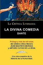 La Divina Comedia de Dante, Colección la Crítica Literaria Por el Célebre...