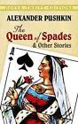 The Queen of Spades and Other Stories by Aleksandr Sergeevich Pushkin (Paperback, 1994)