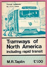 Tram Booklet ~ Tramways of North America - Light Railway Transport League 1977