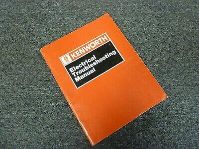 1993-1994 Kenworth K100E Truck Electrical Troubleshooting ...