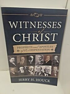 Witnesses-of-Christ-by-Jerry-Houck-2015-Paperback-LDS-MORMON-BOOKS-SIGNED