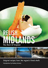 Relish Midlands: Original Recipes from the Regions Finest Chefs: v. 1 by Duncan L. Peters (Hardback, 2012)