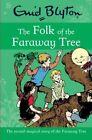 The Folk of the Faraway Tree by Enid Blyton (Paperback, 2013)