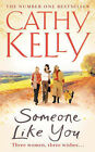 Someone Like You by Cathy Kelly (Paperback, 2001)