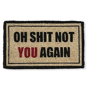 Image Is Loading Funny Doormat OH SH NOT YOU AGAIN Outdoor