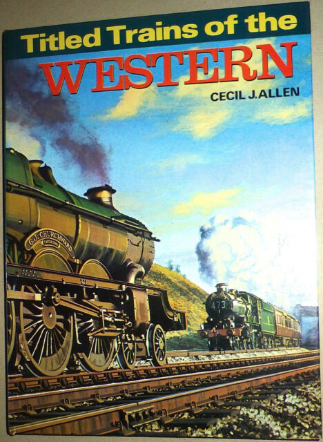 Titled Trains of the Western Cecil J. All Å √