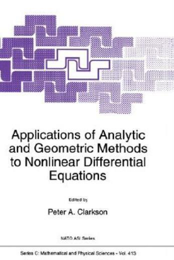 Applications of Analytic and Geometric Methods to Nonlinear Differential Eq...