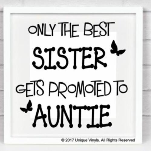 Seule la meilleure soeur est promu à Tata-Vinyl Sticker Pour Box Frame