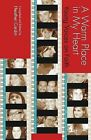 A Warm Place in My Heart: Young Voices on Faith by Heather Cardin (Paperback, 2007)