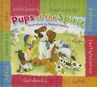 Pups of the Spirit by Zondervan (Board book, 2015)