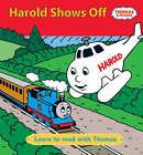 Harold Shows Off! by Reverend Wilbert Vere Awdry (Hardback, 2008)