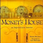Monet's House by Heidi Michels (1997, Hardcover)