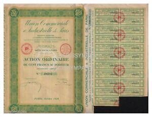 ACTION-100-FR-UNION-COMMERCIALE-amp-INDUSTRIELLE-DE-PARIS-1928-ref-1