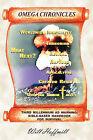 Omega Chronicles: Third Millennium Ad Warning: Bible-Based Handbook for Survival by Will Hoffmill (Hardback, 2007)