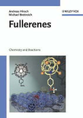 Fullerenes: Chemistry and Reactions by Hirsch, Andreas, Brettreich, Michael