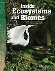 Inside Ecosystems and Biomes: Life Science by Debra J. Housel (Paperback, 2008)