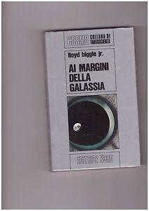 "LLoyd Biggle jr.""Ai margini della galassia"" Cosmo Argento n.17 - Italia - LLoyd Biggle jr.""Ai margini della galassia"" Cosmo Argento n.17 - Italia"