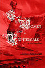 Two Women and a Nightengale: A Novel in Collage by Michael Betancourt (Paperback / softback, 2004)
