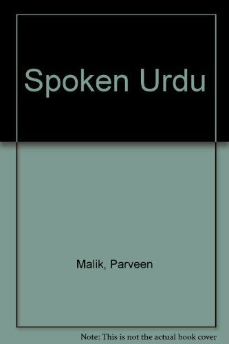 Spoken Urdu by Malik, Parveen Paperback Book The Cheap Fast Free Post