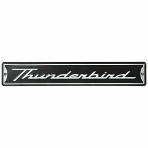 Ford Thunderbird Embossed Metal Street Sign * Must Have for Bird Fans FREE SHIP!