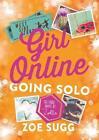Girl Online 03 von Zoe Sugg und Zoe Sugg alias Zoella (2016, Gebundene Ausgabe)