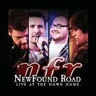 Live at the Down Home * by NewFound Road (CD, Apr-2011, Rounder)