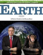 The Daily Show with Jon Stewart Presents Earth : A Visitor's Guide to the Human Race by Jon Stewart (2010, Hardcover)