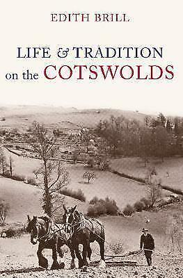 1 of 1 - New, Life and Traditions on the Cotswolds, Edith Brill, Book
