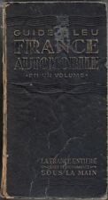 Guide Bleu France automobile En Un Volume : VV.AA.