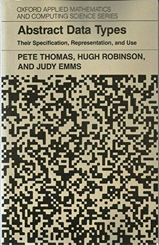 Abstract Data Types: Their Specification, Representat... by Emms, Judy Paperback