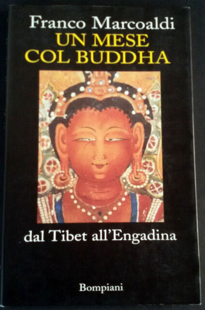 Un mese col Buddha di Franco Marcoaldi Libro Bompiani Buddismo