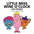 Little Miss Wine O'Clock and Friends: A Very Unofficial Parody by Lily Magnus (Paperback, 2016)