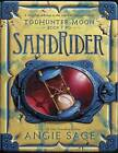 Todhunter Moon, Book Two: Sandrider by Angie Sage (Hardback, 2015)