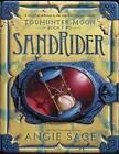Todhunter Moon, Book Two: Sandrider by Angie Sage (Hardback, 2015)