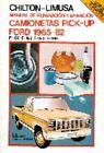 Manual de Reparación y Afinación Camionetas Pick-up Ford 1965-1982 by Chilton Automotive Editorial Staff (Other)