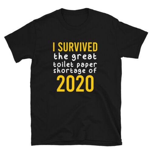 I Survived 2020 Funny Shirt Jersey Tee Unisex Sarcastic Joke Gift Shirt