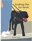 Looking Out for Sarah by Glenna Lang (Paperback, 1993)