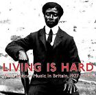 Living Is Hard: West African Music in Britain 1927-1929 by Various Artists (CD, May-2008, Honest Jon's)