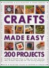 Crafts Made Easy: 200 Projects by Simona Hill (Paperback, 2014)