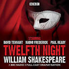 Twelfth Night: A BBC Radio 3 Full-Cast Drama by William Shakespeare (CD-Audio, 2015)