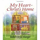 My Heart-Christ's Home by Robert Boyd Munger (Hardback, 2001)