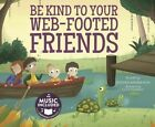 Be Kind to Your Web-Footed Friends by Steven Anderson (Mixed media product, 2016)
