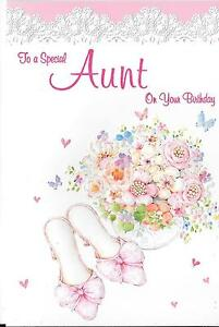 Image Is Loading BIRTHDAY CARD TO A SPECIAL AUNT FLOWERS SHOES
